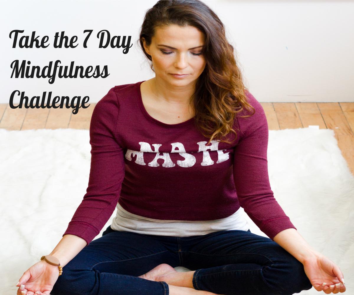 7 Day Mindfulness Challenge